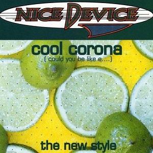 Nice Device - Cool Corona