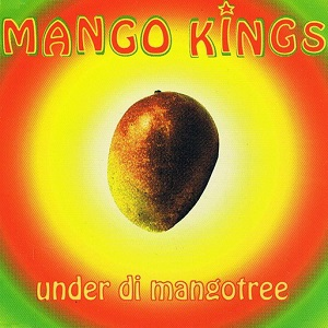 Mango Kings - Under di mangotree