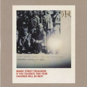 Manic Street Preachers - If you tolerate this