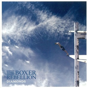 The Boxer Rebellion - Diamonds