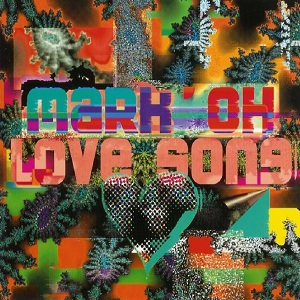 Mark'Oh - Love song