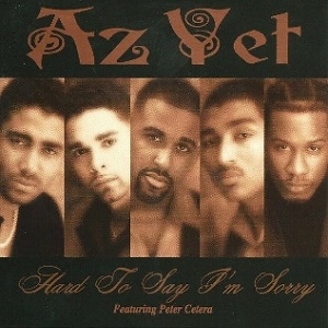 Az Yet feat Peter Cetera - Hard to say I'm sorry