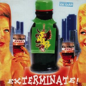 Snap! - Exterminate!