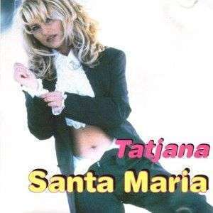 Tatjana Simic - Santa Maria