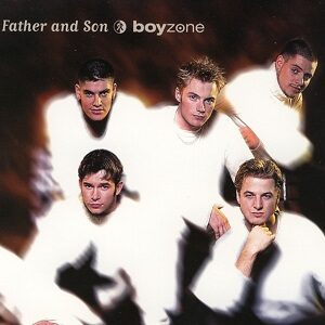 Boyzone - Father and son