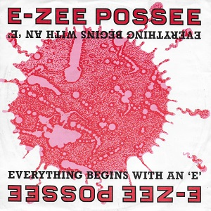 E-Zee Possee feat. MC Kinky - Everything starts with an E