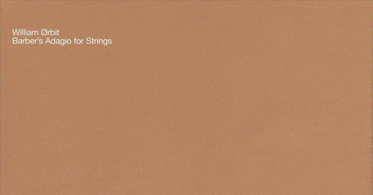 William Orbit - Barber's adagio for strings